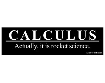 Calculus Joke Weatherproof Bumper Sticker