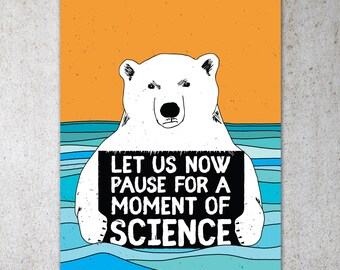 Science Bear PRINTABLE Protest Poster | ClimateMarch, Climate Change, Trump Protest Sign