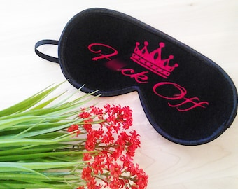 F*CK OFF Sleep Mask for Queen Crown Eye Mask Sleeping Gift for Her Eyemask Embroidery Gift Idea