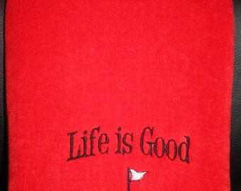 Embroidered HEMMED Golf Towel with Grommet and Hook- Life is Good; Golf Scene