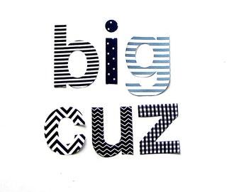 l i l    cuz //  m i d cuz // b i g cuz //Fabric Iron On Letter Appliques