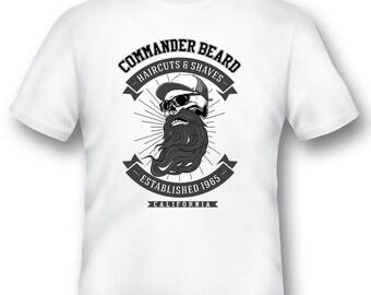 Commander Beard haircuts and shaves Tee Shirt 08162017