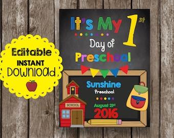 50% OFF SALE First Day of PRESCHOOL - Editable - Instant Download - Teacher - Classroom - Printable - Chalkboard
