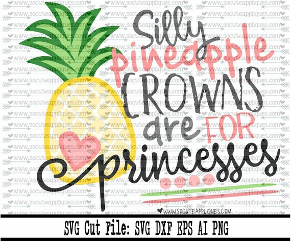Pineapple Svg Luau Svg Pineapple Saying Svg Crown