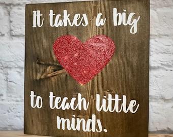 It takes a big heart to teach little minds | Teacher Appreciation Gift | Teacher retirement gift