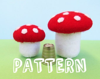 PATTERN: Felt toadstools - miniature woodland toys for fairy garden