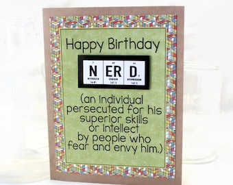 Science Nerd Birthday Card - Greeting Card, Paper Goods, Chemistry, Periodic Table, Breaking Bad - Science Teacher gift idea - Masculine
