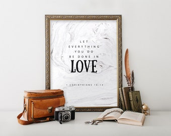 Bible verse wall art print, Scripture print, Home decor, christian wall art, let all that you do be done in love, 1 Corinthians 16:14 BD-927