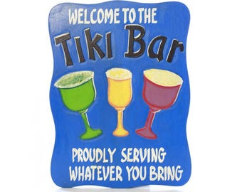 Welcome To The Tiki Bar Sign
