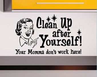 """Wall decals quote """"Clean Up After Yourself"""" Humor modern interior decor by GRAPHICS MESH INC"""