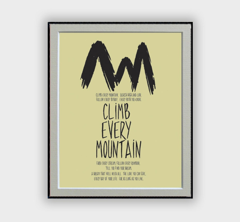 Climb Every Mountain lyrics typography art from The Sound of