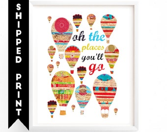 PRINT Oh The Places You'll Go print, Hot Air Balloons Wall art, Kids Room Art, Nursery decor, Travel Art