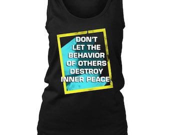 Don't Let Others Destroy Your Peace Inspiring Women's Tank