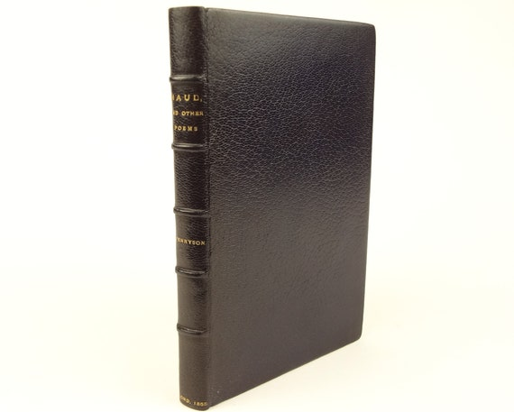 1st ed. 1855 Maud and Other Poems (The Charge of the Light Brigade), By Alfred Lord Tennyson. Fine binding.