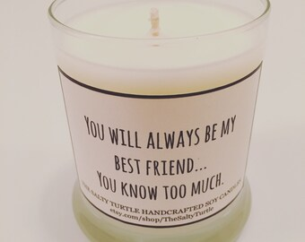 Best Friend - Funny Candle - Gag Gift - Handcrafted Soy Candle, 12 oz