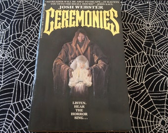 CEREMONIES (Paperback Novel by Josh Webster)