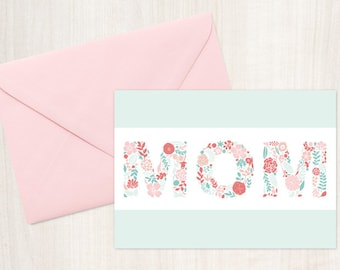 """Instant Download- Floral """"Mom"""" Mother's Day Card- Pink and Mint Printable Greeting 5X7 inches Card"""