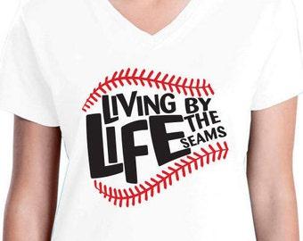 Living Life By The Seams t-shirt, baseball, softball