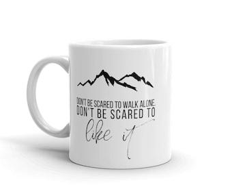 Don't Be Scared - Mug