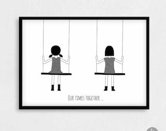 Kids friendship card poster print - Our times together... - nursery print, girl on swing, best friends,  A4 A3 12x16 16x20 18x24 24x36