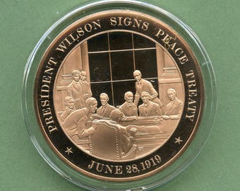 Franklin Mint Medal, President Wilson Signs Peace Treaty, 1919, 44 mm Bronze Mint Proof Condition<>#PSY-849