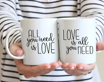Positive Mug | All You Need is Love Mug | Coffee Mug for Husband + Wife | Love is All You Need Coffee Mug
