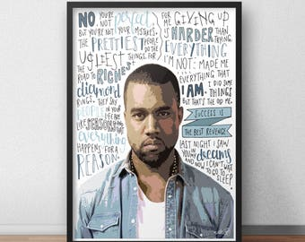 Kanye West quote print / poster hand drawn type / typography