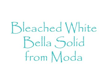 Bleached White Bella Solid Fabric from Moda