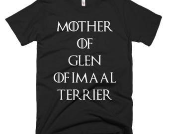 Glen of Imaal Terrier Shirt - Best Funny Glen of Imaal Terrier Gift Tee - Mother Of Glen of Imaal Terrier - Mother Of Dragons
