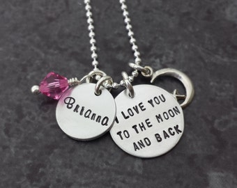 I Love You to the Moon and Back Necklace with Personalized Name Disc - Hand Stamped Necklace