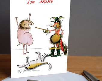 I'm Skint! -  fun countryside card from tony fernandes design