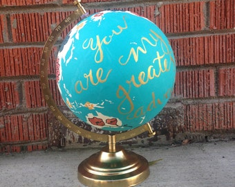 You Are My Greatest Adventure (Globe)