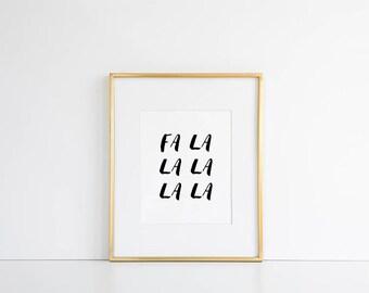 Christmas Printable // Fa La La La La Print, Christmas Wall Decor, Modern Holiday, Holiday Art, Type Wall Decor, Xmas Printable Art