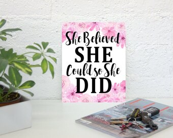 Canvas Wall Art She Believed She Could So She Did. Quote Poster on Canvas 8x10 Size.