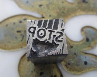 Vintage Letterpress Printers Block Metal STOP