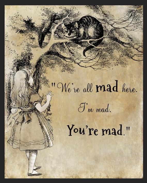 Alice In Wonderland Caterpillar Quotes: Alice Cat Quote Alice In Wonderland Quote Were All Mad