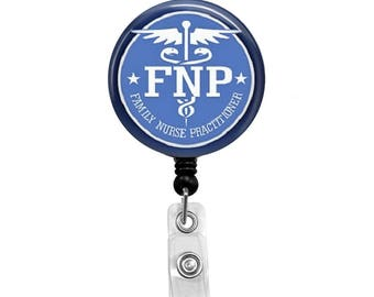 Family Nurse Practitioner - Badge Reel Retractable ID Badge Holder