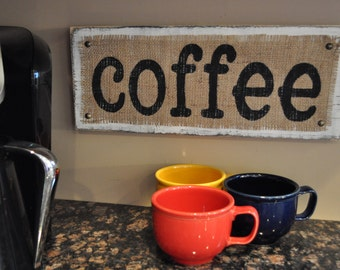 Burlap Distresed Coffee Wood Sign