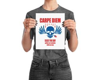 Carpe Diem, Seize the day, enhanced matte paper poster