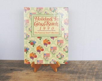 Holidays in Cross Stitch 1990 The Vanessa Ann Collection