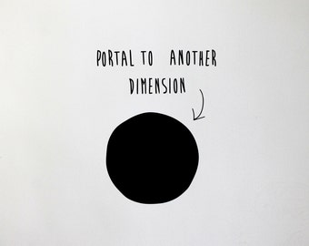 Funny Black Hole decal, Funny Fridge Decal, Funny Wall Sticker, Portal to another dimension Living Room Decal, Funny Boys Room Wall Decal
