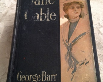RESCUE ME BOOK Jane Cable by George Barr McCutcheon, 1906, Antique First Edition, Story of a Nurse, Romance, War.......