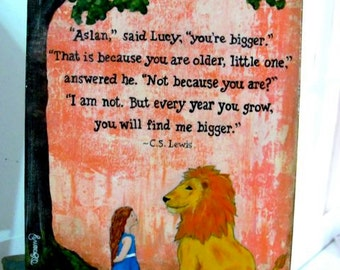 You are Bigger..., CS Lewis Quote, Print on Wood