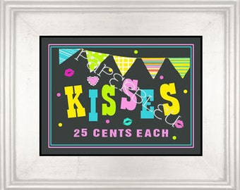 """Weddings/ Parties """"Kisses 25 cents"""" Chalkboard style Sign - Instant Printable Download - 8x10 print"""