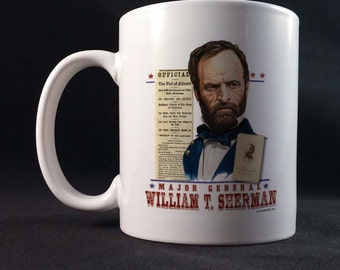 Major General William T Sherman 150th Civil War Sesquicentennial Gift Mug 11 or 15 oz White Ceramic Mug