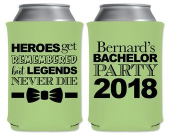 Neoprene Can Coolers Beverage Insulator Personalized Bachelor Party Favors | Heroes Get Remembered Legends Never Die (1A) | READ DESCRIPTION