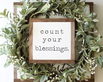 Count Your Blessings Sign, Wood Sign, Farmhouse Sign, Rustic Home Decor,  Inspirational