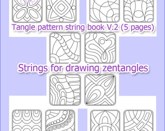 Tangle pattern string book V.2 (5 pages), strings for drawing zentangles, digital PDF book printable.
