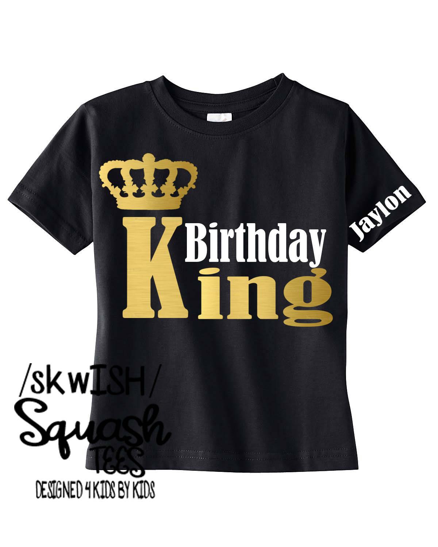 Birthday Boy Shirt Personalized Birthday King Shirt Custom