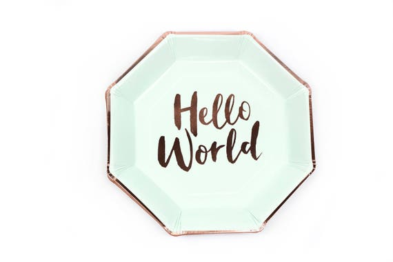 8pc Rose Gold and Mint Hello World Dinner Plate, Rose Gold Baby Shower Plate, Gender Neutral Baby Shower, Girls Mint Green Plate, Rose Gold